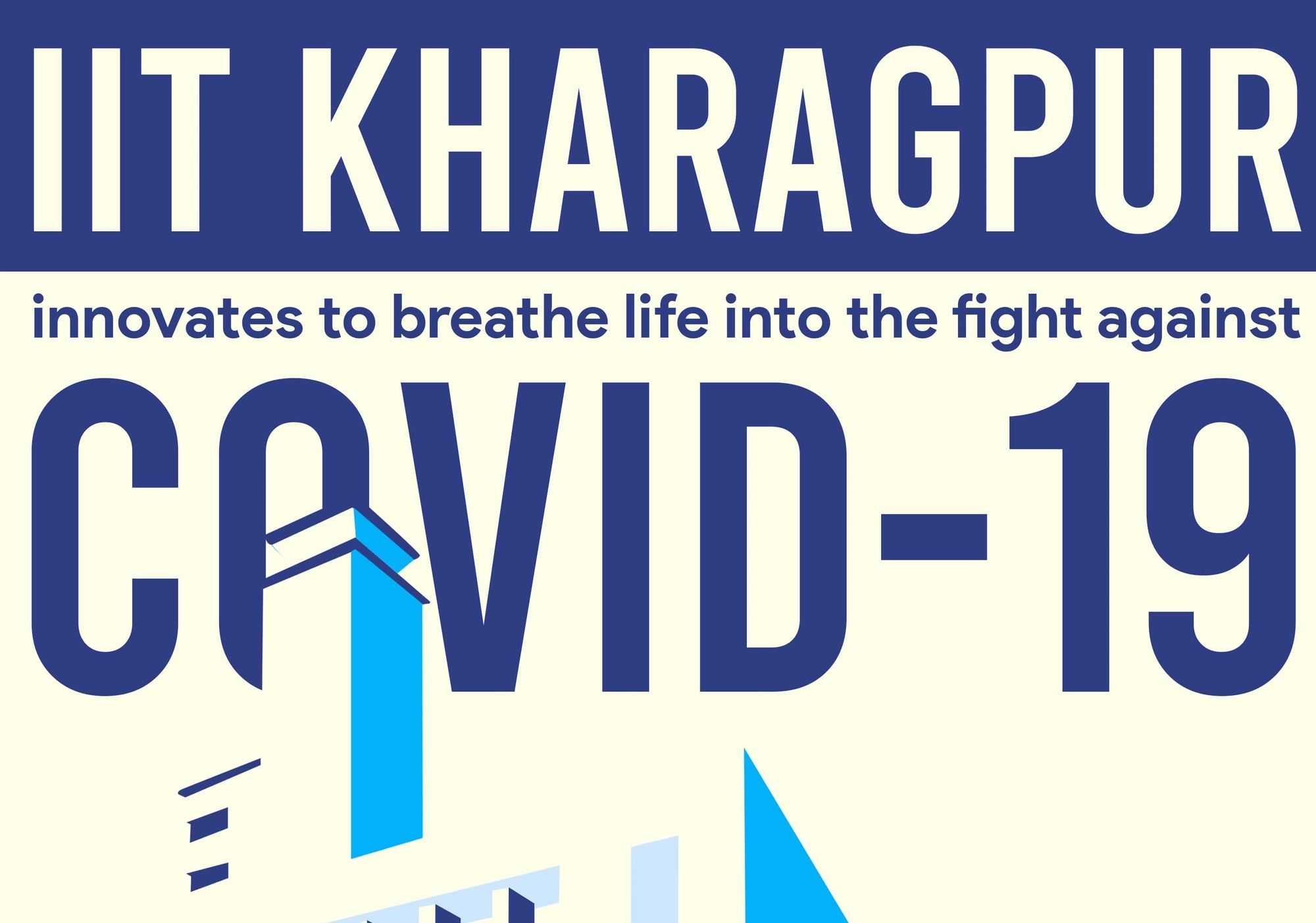 IIT Kharagpur innovates to breathe life into the fight against COVID-19