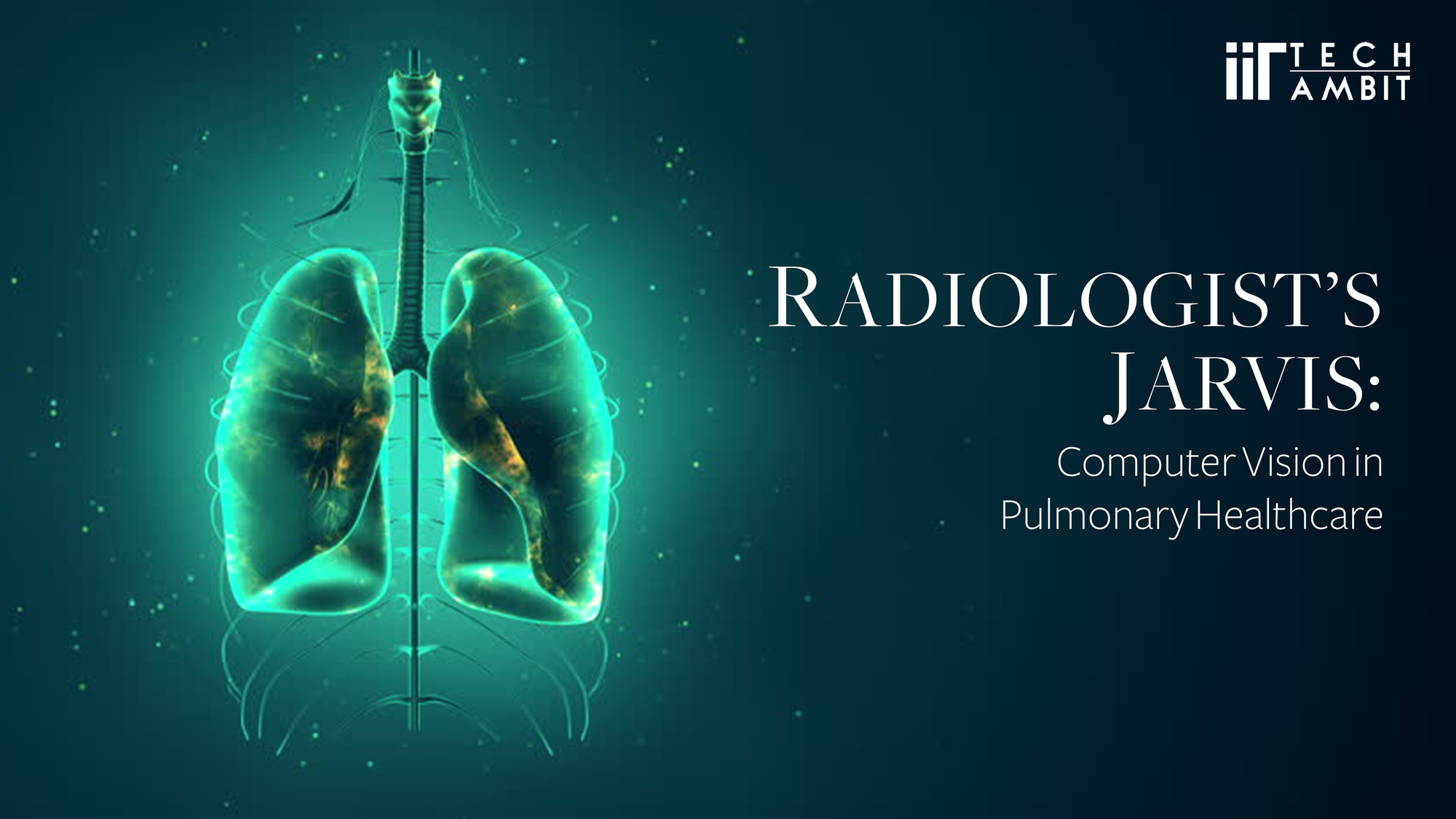 Radiologist's Jarvis: Computer Vision in Pulmonary Healthcare