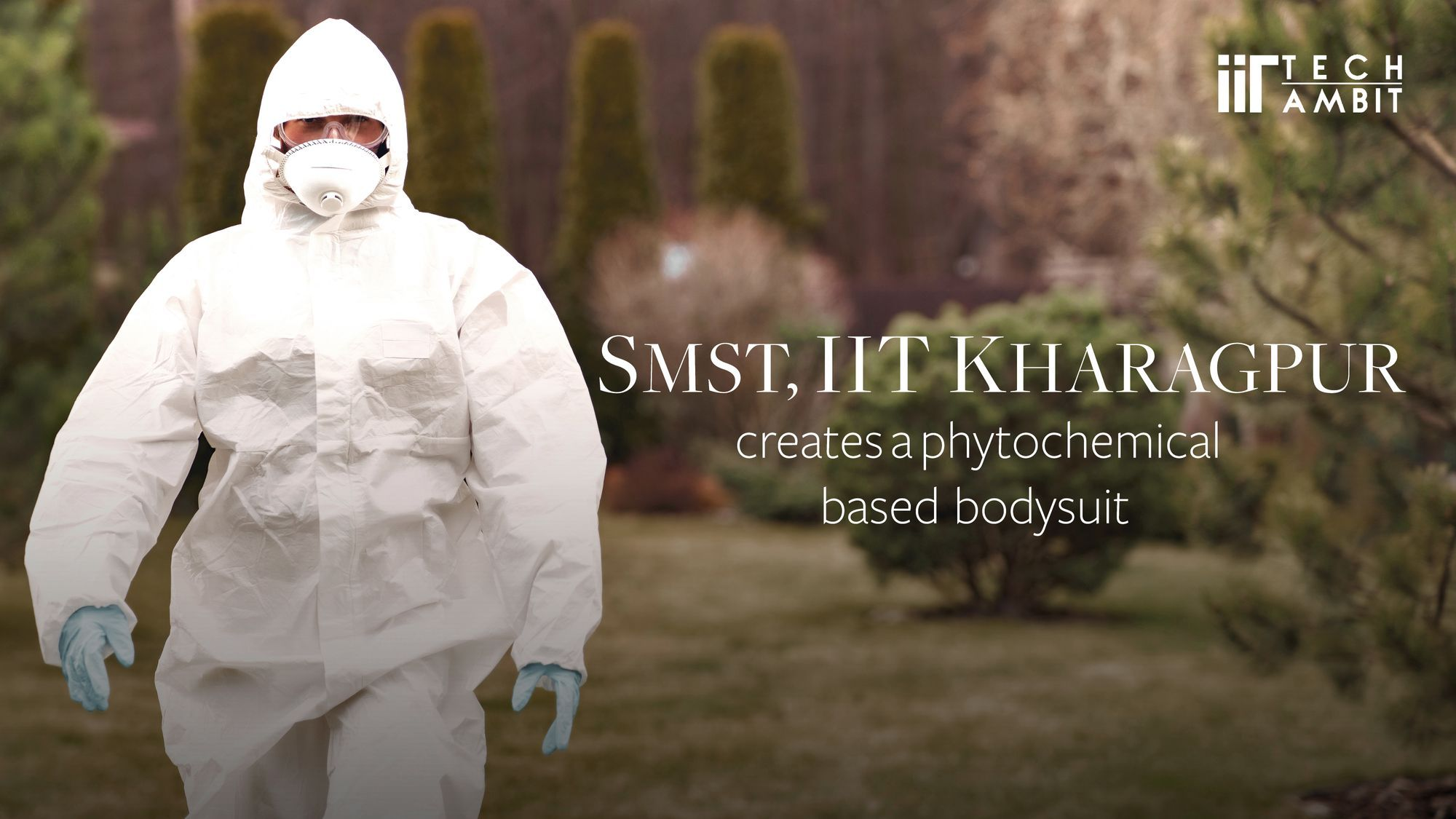 SMST, IIT Kharagpur to create a phytochemical-based bodysuit