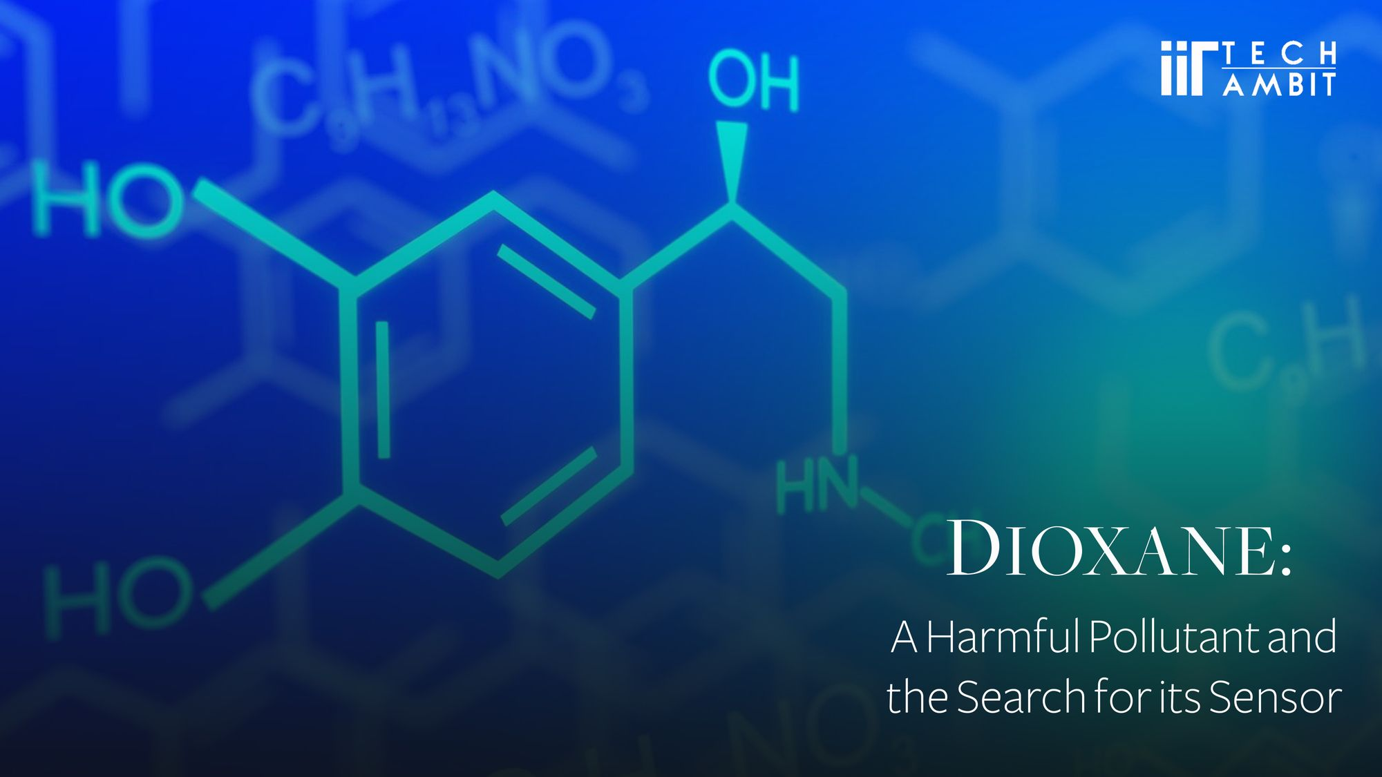 Dioxane: A Harmful Pollutant and the Search for its Sensor