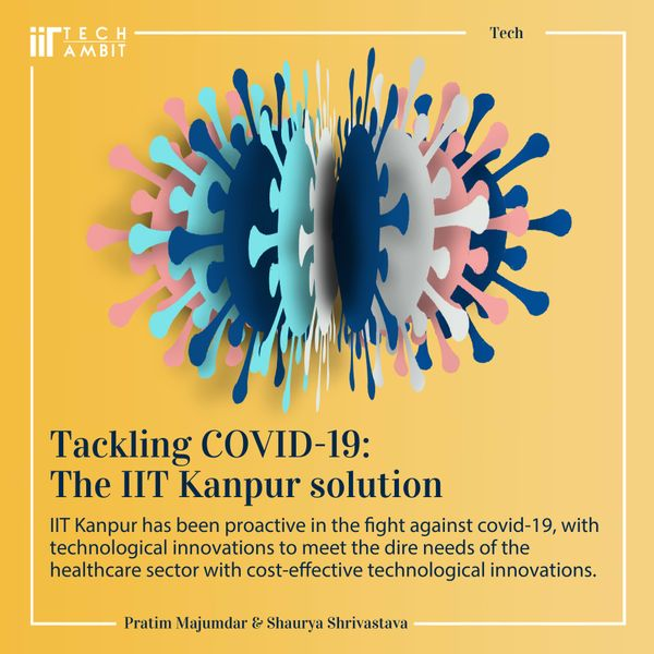 Tackling Covid-19: The IIT Kanpur Way