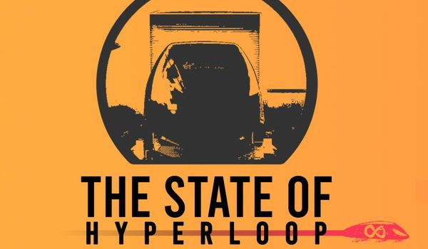 The State of Hyperloop