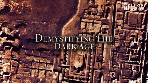 Demystifying the Dark Age
