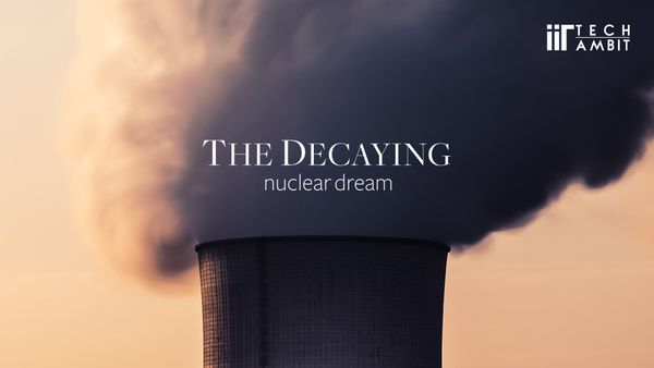 The Decaying Nuclear Dream