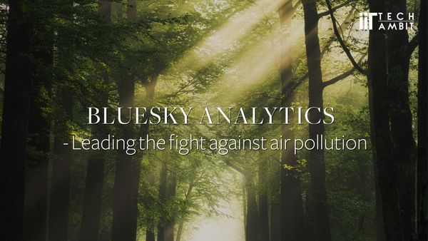 BlueSky Analytics --Leading the fight against air pollution
