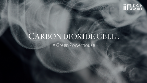 Carbon Dioxide Cell : A Green Powerhouse