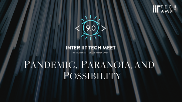 Pandemic, Paranoia, and Possibility